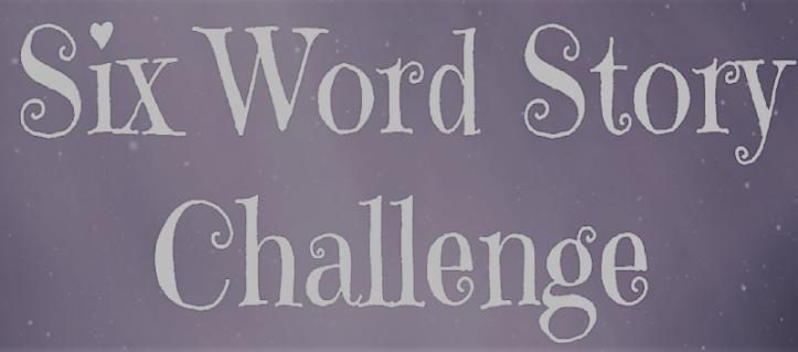 sixwordstorychallenge-banner.png