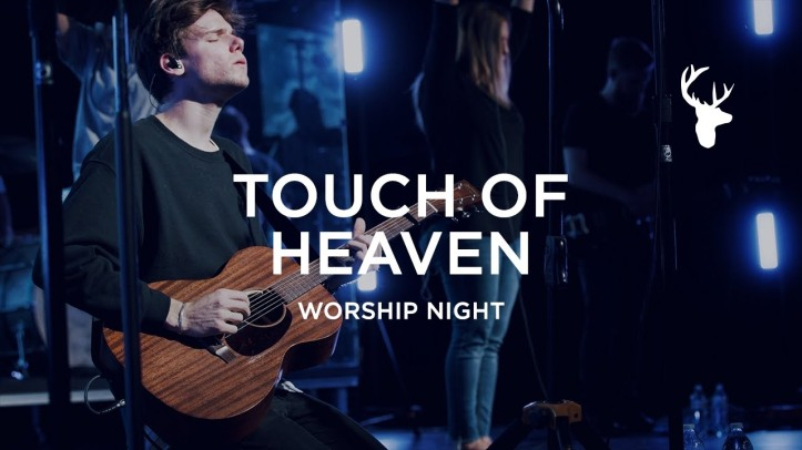 Bethel - Touch of Heaven