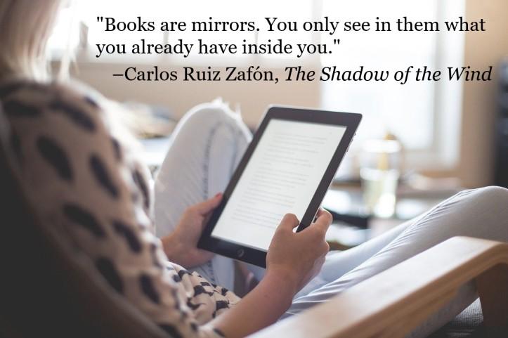 Books Are Mirrors_Carlos Ruiz Zafon Quote