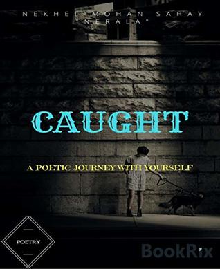 Caught-Poetry