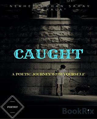 Caught-Poetry