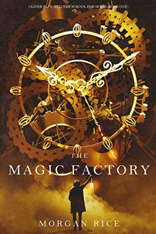 The Magic Factory-Morgan Rice