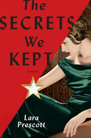 The Secrets We Kept_Lara Prescott