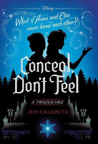 Conceal Don't Feel_Jen Calonita