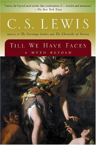 CS Lewis_Till We Have Faces