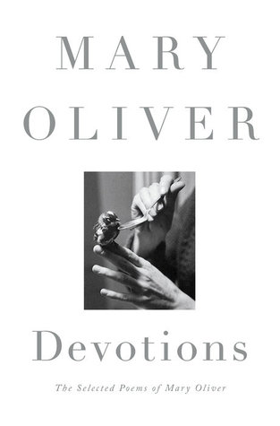 Devotions_Mary Oliver