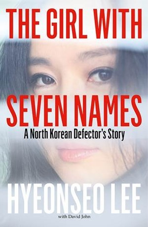 The Girl With Seven Names_Hyeonseo Lee
